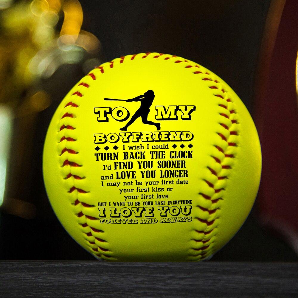 To My Boyfriend I love You a printed softball as a birthday Christmas gift