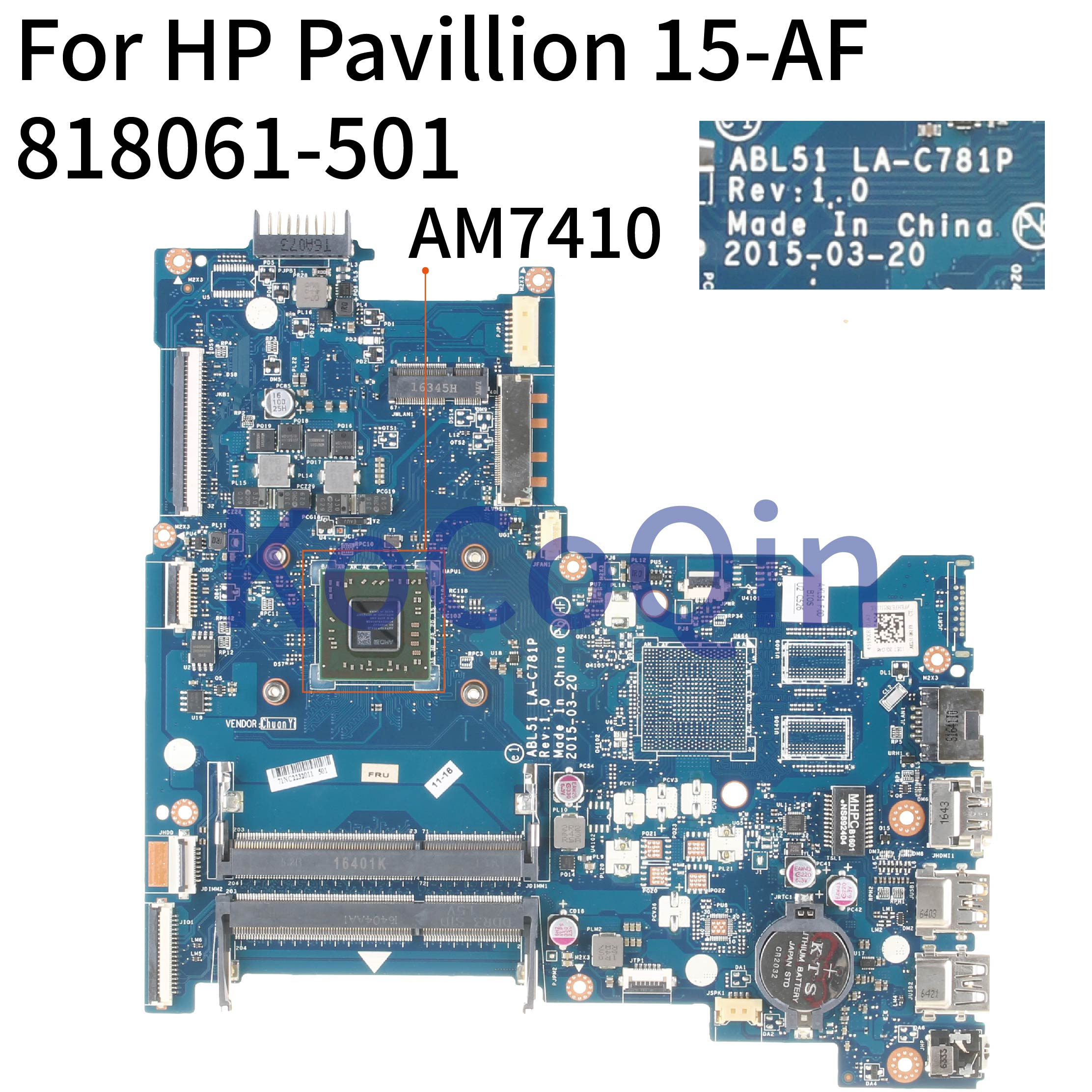 KoCoQin Laptop Motherboard For HP Pavillion 15-AF A8-7410 AM7410 Mainboard ABL51 LA-C781P 813969-501 813969-601 818061-601