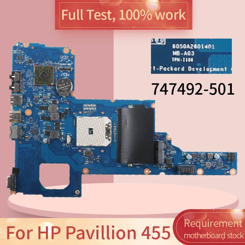 For <font><b>HP</b></font> Pavillion <font><b>455</b></font> 6050A2601401 747492-501 notebook <font><b>motherboard</b></font> Mainboard full test 100% work image