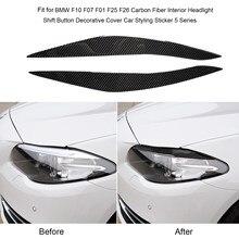 Fibra de carbono pálpebra capa guarnição farol sobrancelha pálpebras compatível para bmw f10 série 5 2010-2013 estilo do carro