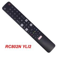 الجديد الأصلي RC802N YLI2 ل RCA TCL هيتاشي التلفزيون الذكية التحكم عن بعد 06 IRPT45 BRC802N