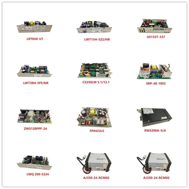 LRT04X-U1 LWT15H-522/NR US155T-337 LWT30H-5FF/NR CS250LM 5.1/12.1 SRP-40-1003 ZWS120PPF-24 FP0423LS RWS200A-5/A LWQ200-5224 Used