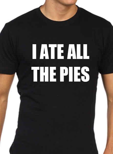 J/'ai mangé tous les tartes-VLCD DIET MINCEUR Mince Homme Femme Enfants Drôle T-Shirt