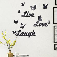 цена на fashion Self-adhesive 3D Mirror Wall Sticker Live/Love/Laugh Letter Butterfly Sticker Room Decoration Art Wall Decals Home Decor