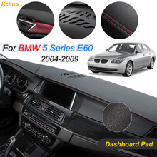 For BMW 5 Series E60 2004 2005 2006 2007 2008 2009 Anti-Slip Mat Dashboard Cover Pad Dashmat Carpet Cape Auto Accessories