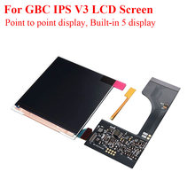 Replacement IPS V3 LCD Screen Kits For GBC High Light Backlight Pixel Point to Point Screen for Gameboy Color ips v3 Screen