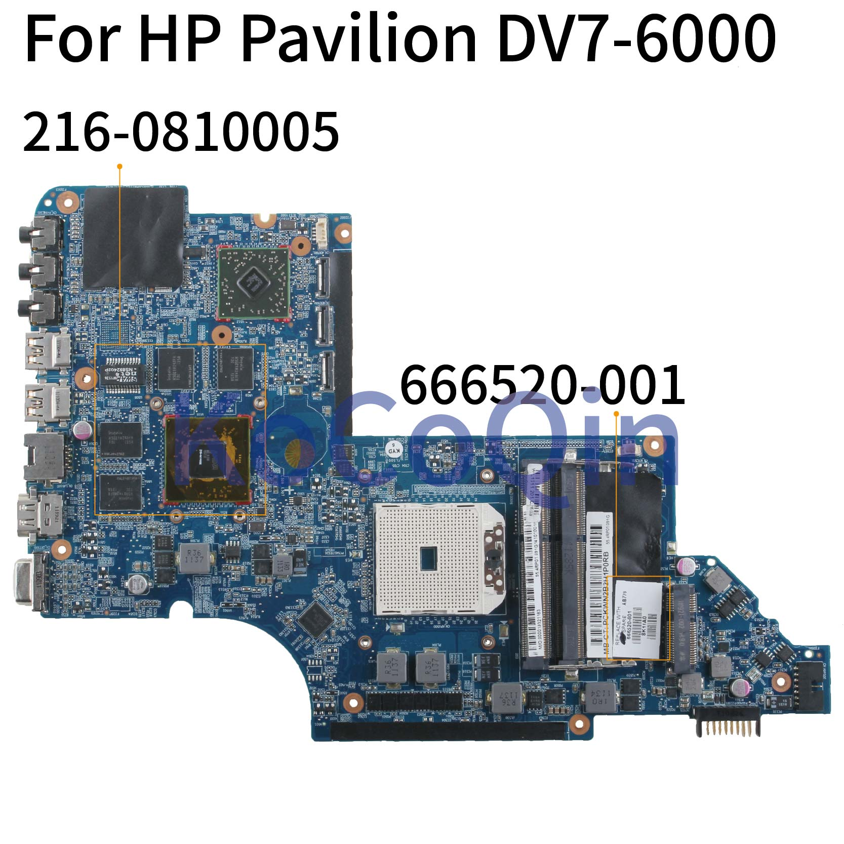 KoCoQin Laptop Motherboard For HP Pavilion DV7 DV7-6000 DV7Z-6100 A70M HD6750 Mainboard 666520-001 666520-501 216-0810005