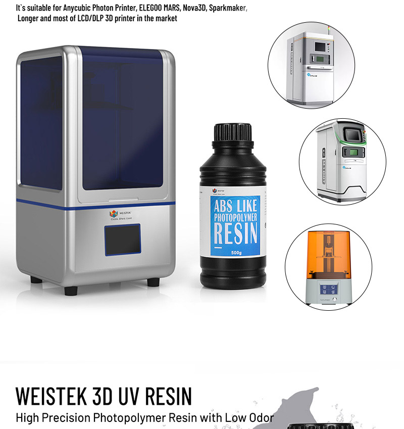 WEISTEK 3D Printer UV Resin/ABS Like Photopolymer Resin/Printing Material For 3D Printer