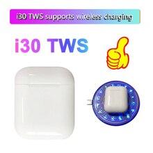 I30 TWS оригинальные беспроводные Bluetooth наушники 1:1 w1 чип наушники PK i12 i10 i30 i60 TWS