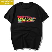 Летние модные мужские футболки унисекс с коротким рукавом, с принтом Назад в будущее, «Better Luck» в следующем году 2020, повседневные футболки, хл...