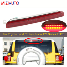 цена на LED Rear High Brake Light For Toyota Land Cruiser Prado 120 Series FJ120 Tail Third Brake Light Stop turn signal lamp