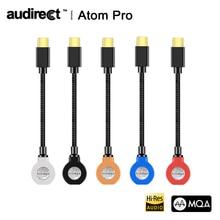 Hilidac Audirect Atom Pro MQA ESS9281C USB DAC kablosu kulaklık amplifikatörü AMP yıldırım/TYPE C 3.5m ses hattı ios Android