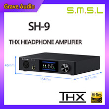 SMSL SH-9 Headphone Amplifier THX AAA Technology RCA/XLR Input 6.35MM DAC Balanced Headphone Amplifier SH9