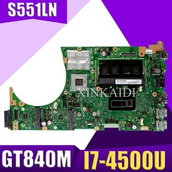 XinKaidi S551LN материнская плата для ноутбука ASUS S551LN S551LB S551L R553L S551 тест оригинальная материнская плата 4G RAM I7 4500U GT840M