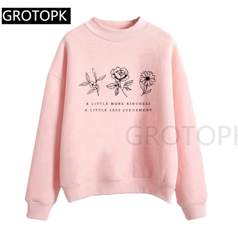 A Little More Kindness A Little Less Judgement Eco Hoodies Womens Clothing Autumn Long Sleeve Casual Women Hoodie Pink Harajuku