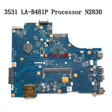 ZBW00 LA-B481P FÜR DELL INSPIRON 15 3531 Laptop Motherboard CN-028V9W 28V9W N2830 Mainboard NOTEBOOK PC 100% Getestet
