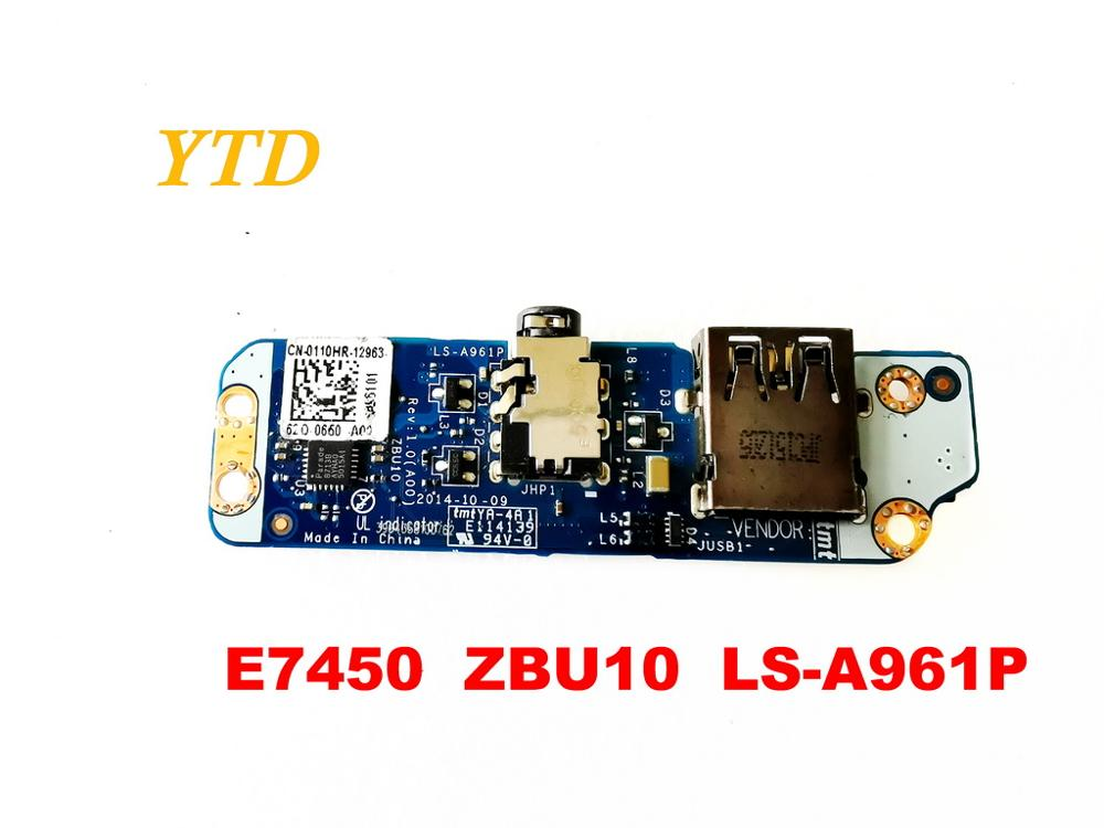 Original For DELL  E7450  USB Board  Audio Board E7450  ZBU10  LS-A961P Tested Good Free Shipping