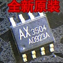 10PCS AX3504ASA AX3504 SOP8 New and original