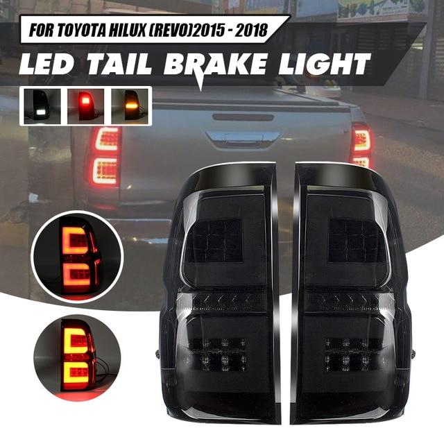 Pair Led Taillights For Toyota Hilux Revo SR5 M70 2015 2018 Pickup Car Brake Lamp Modified High Brightness Styling Fog Lamp DRL
