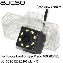 цена на ZJCGO Car Rear View Reverse Back Up Parking Waterproof Camera for Toyota Land Cruiser Prado 100 200 120 LC100 LC120 LC200 Mark X