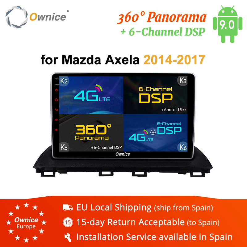 Ownice K3 K5 K6 4G LTE DSP 360 Panorama Android 9.0 Octa Core lecteur Radio DVD de voiture GPS Navi pour Mazda3 Axela 2014 2015 2016 2017