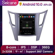 Lettore multimediale per auto Android 9.7 Seicane da 10.0 pollici per 2010-2014 Subaru Outback GPS Navigation 2 32GB DSP IPS 4G WIFI Stereo