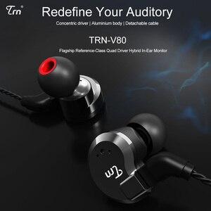 Image 3 - TRN V80 2BA + 2DD الهجين المعادن في الأذن سماعة HIFI DJ Monito تشغيل سماعة أذن تستخدم عند ممارسة الرياضة سدادة الأذن سماعة ل MT1 BA15 TA1 V90 KZ edx