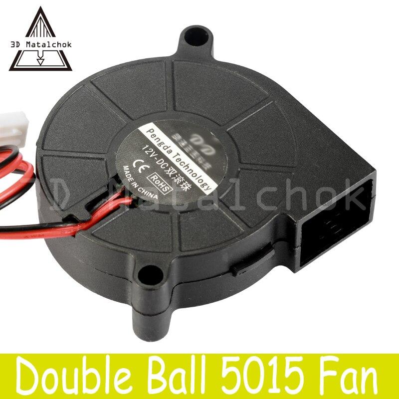 3D Printer Parts 50mmx50mmx15mm 5cm 5015 50mm Dual Ball BearingTurbo Blower Fan DC 12V/24V Cooling Fan For Extruder MK7 MK8