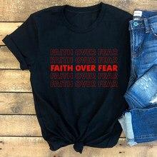 Nouvelle Foi Plus Peur 100% Coton T-shirt Catholique Chrétienne Bible Verset Hauts T-shirts Décontracté Femmes Manches Courtes Jésus Foi Tshirt