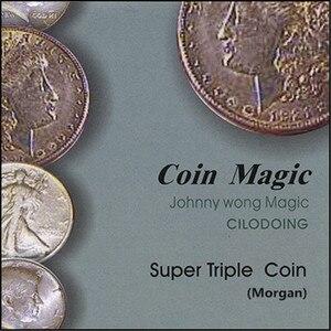 Супер Тройная монета (морганский доллар, с DVD), волшебные фокусы, сценическая магии, появляющаяся Магическая иллюзия, трюк, реквизит