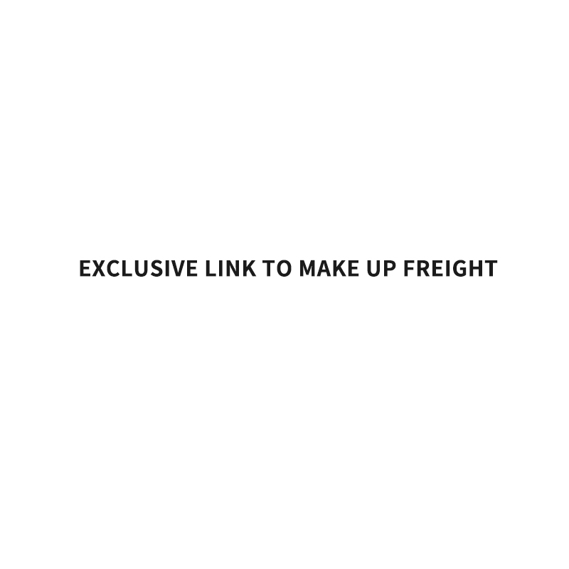 Exclusive link to make up freight/Special customized product link
