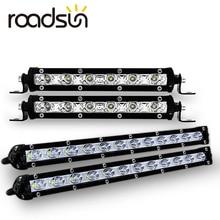 Roadsun 7 13 inç İnce LED ışık çubuğu tek sıra 18W 36W 12V gündüz çalışan işık için SUV 4X4 offroad LED çalışma ışığı lambası