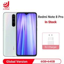 Xiaomi Redmi Note 8 Pro Global Version 6GB 64GB Smartphone 64MP Quad Camera Helio G90T Octa Core 450