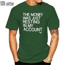 O dinheiro só estava descansando na minha conta oficial oficial pai ted t camisa marinha manga curta t camisa topos