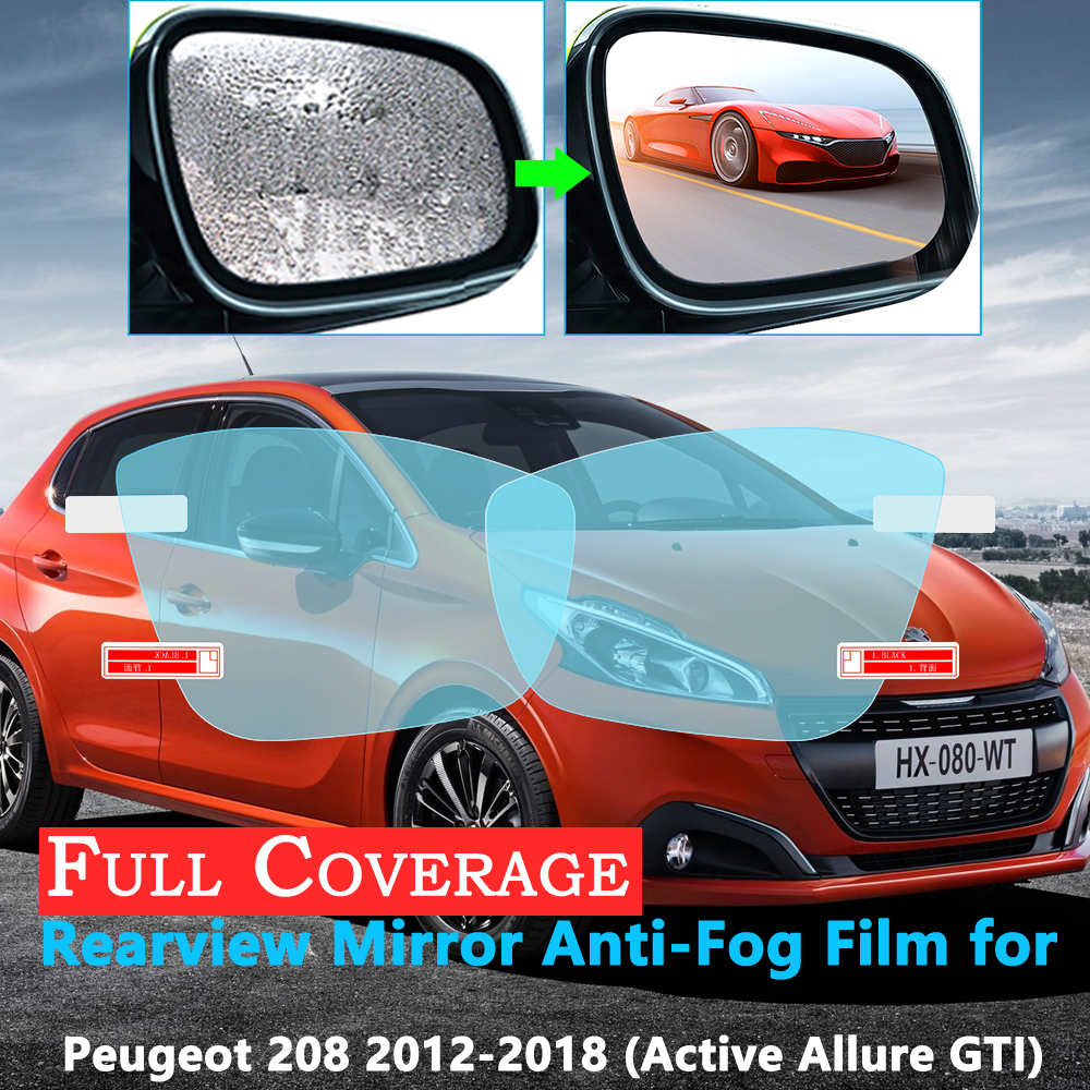 Full Cover Protective Film For Peugeot 208 208GTI GTI 2012~2018 Car Rearview Mirror Rainproof Anti-Fog Accessories 2017 2016