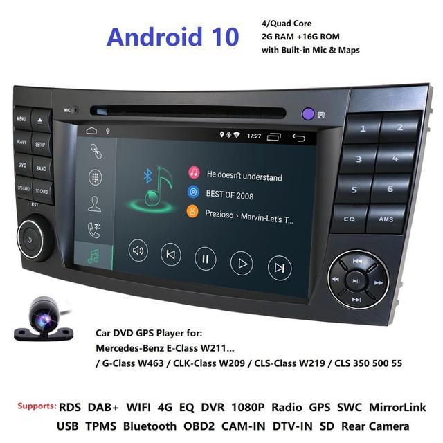 IPS 4G Android 10 2 din auto DVD player Für Mercedes Benz E klasse W211 E200 E220 E300 e350 E240 E270 E280 CLS KLASSE W219 Cam USB