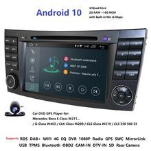 Màn Hình IPS 4G Android 10 2 Din Đầu DVD Ô Tô Cho Xe Mercedes Benz E Cấp W211 E200 E220 E300 e350 E240 E270 E280 CLS Lớp W219 Cam USB