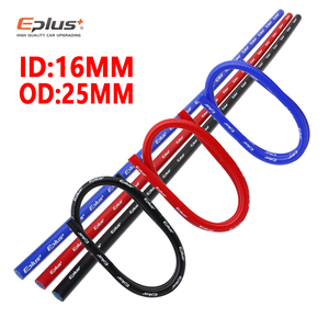 EPLUS ID 16 мм диаметр 25 мм силиконовый шланг для автомобиля Высокое качество радиатор промежуточного охладителя Универсальный плетеный шланг 1...