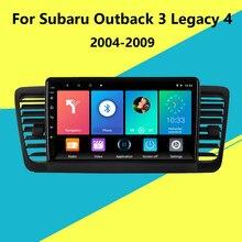 Autoradio Android, Navigation GPS, lecteur multimédia vidéo, 2 Din, unité centrale avec cadre, pour Subaru Outback 3 Legacy 4 (2004 – 2009)