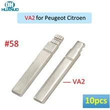 Распродажа! 10 шт., #58 NO.58 удаленный необработанный флип-ключ для-Peugeot, для Citroen VA2