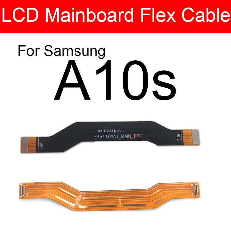 Main Motherboard Mainboard LCD Flex Cable For Samsung Galaxy A10s SM-A107FD Mainboard Flex Ribbon Replacement Repair Parts