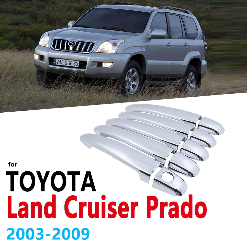 Chrome Handles Cover  Trim Set for Toyota Land Cruiser Prado J120 120 2003 2009 LC120 Accessories Stickers Car Styling 2004 2005
