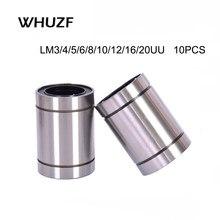 Douille linéaire CNC, 10 pièces, LM3UU LM4UU LM10UU LM12UU LM16UU LM20UU, offre spéciale, 2020