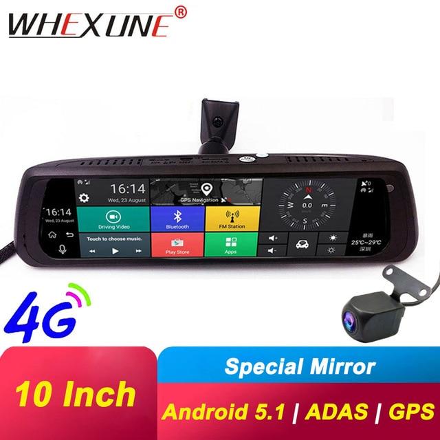WHEXUNE 4G Видеорегистраторы для автомобилей с сенсорным экраном на Android ADAS Даш Cam Автомобильная камера заднего вида зеркало 10 дюймов тире Камера Двойной объектив GPS навигации рекордер Wifi