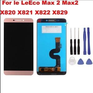 Image 2 - Original สำหรับ Le LeEco MAX 2 Max2 X820 X821 X822 X829 หน้าจอ LCD + แผง Digitizer เปลี่ยนสำหรับ letv x823 GOLD