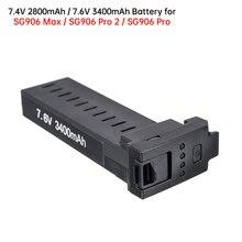 Batterie de rechange Lipo pour Drone SG906 Pro/Pro 2/Max, 7.6V, 3400mAh, 7.4V, 2800mAh, accessoires de batterie d'origine, Wifi 5G, PFV