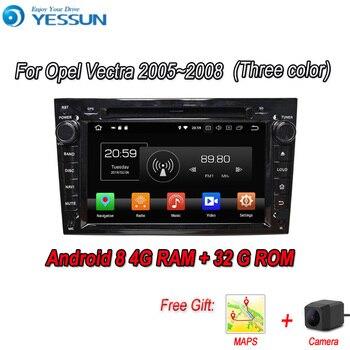 YESSUN Android 8 4G RAM для Opel Vectra 2006 ~ 2011 Автомобильный навигатор GPS мультимедийный плеер зеркальная связь Радио сенсорный экран Авторадио