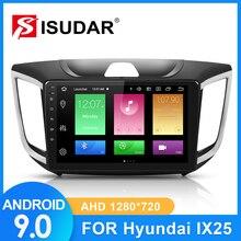 ISUDAR Car Radio For Hyundai/Creta/IX25 2015-2018 2 din Android 9 Autoradio Multimedia GPS DVR AHD Camera RAM 2GB ROM 32GB USB