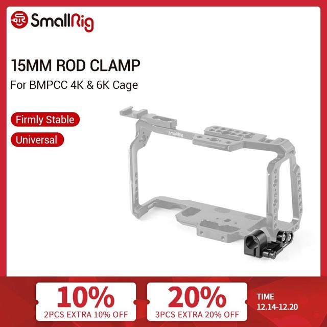 SmallRig 15mm Single Rod Clamp for Blackmagic Design Pocket Cinema Camera BMPCC 4K Cage SmallRig 2203/2255/2254   2279