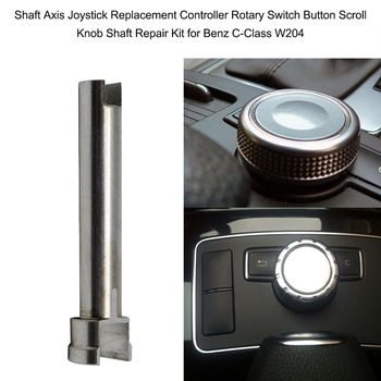 Fine-quality Shaft Axis Joystick Replacement Controller Rotary Switch Button Scroll Knob Shaft Repair Kit for Benz C-Class W204